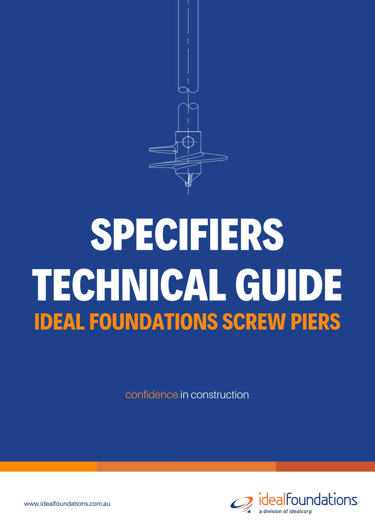 Ideal Foundations Screw pier technical guide for specifiers